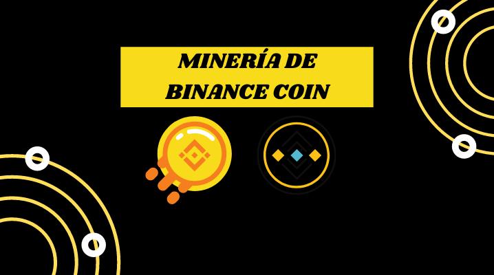 MINERIA DE BNB BINANCE COIN